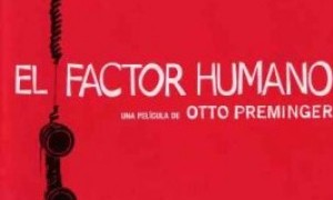 Retrospectiva Otto Preminger - El factor humano