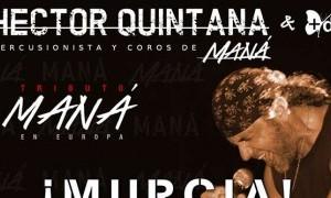 Homenaje a Maná en Murcia