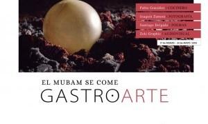 Gastroarte. El MUBAM se come
