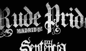Rude Pride en Murcia + Mi Sentencia